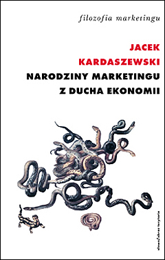 Narodziny marketingu z ducha ekonomii