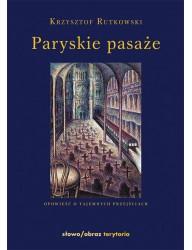 Paryskie pasaże (wyd. 4) (archiwalna)