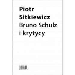 (e-book) Bruno Schulz i krytycy. Recepcja twórczości Brunona Schulza w latach 1921–1939