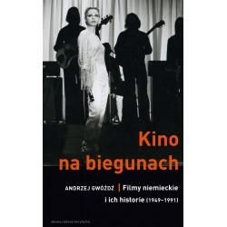 (e-book) Kino na biegunach. Filmy niemieckie i ich historie (1949-1991)