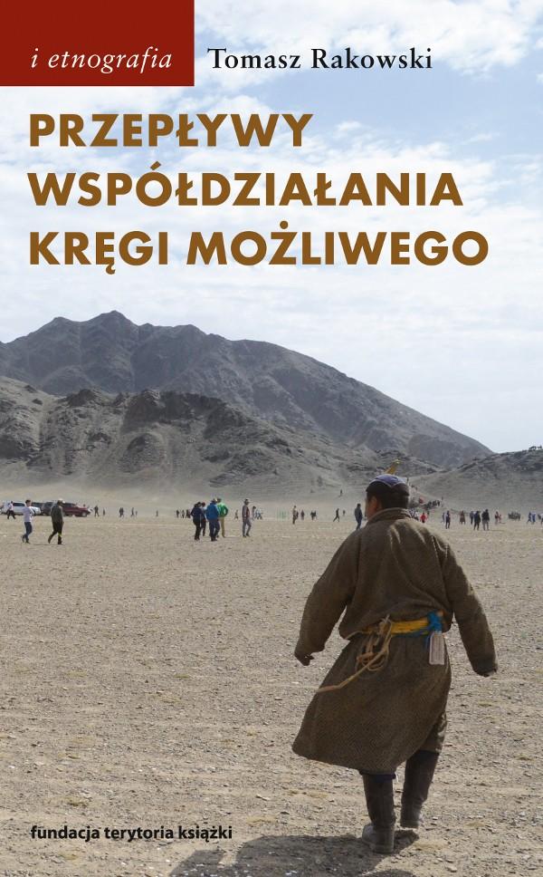 (e-book) Przepływy, współdziałania, kręgi możliwego. Antropologia powodzenia