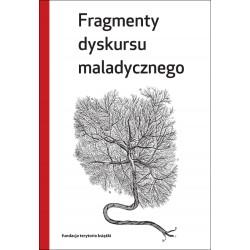 Fragmenty dyskursu maladycznego