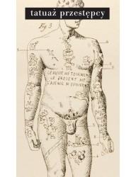 Tatuaż przestępcy (wyd. 2)