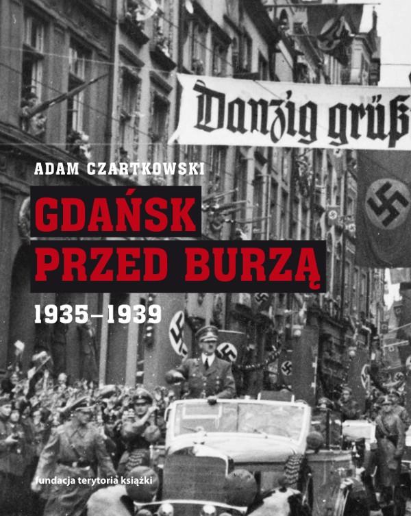 (e-book) Gdańsk przed burzą. Korespondencja z Gdańska dla 'Kuriera Warszawskiego' t. 2: 1935-1939