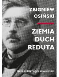 Ziemia, duch, Reduta. Rzecz o Mieczysławie Limanowskim