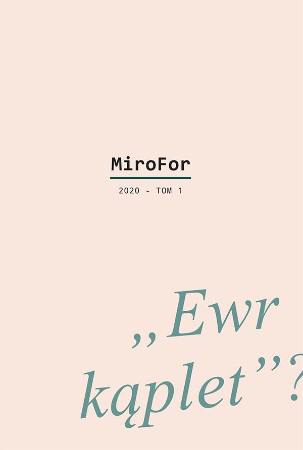 """MiroFor 2020 / tom 1: """"Ewr kąplet""""?"""