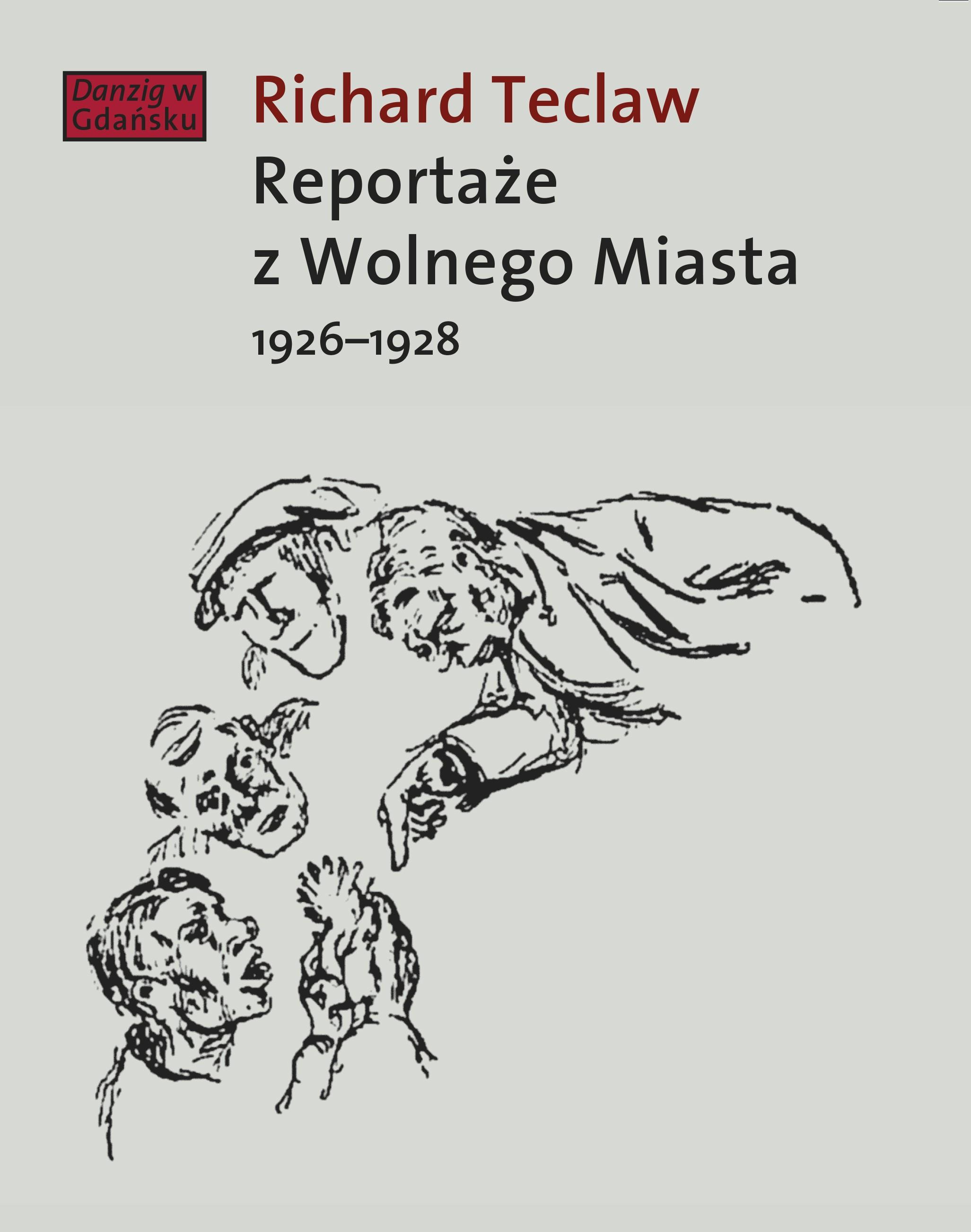 Reportaże z Wolnego Miasta