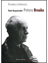 Teatr bezpośredni Petera Brooka
