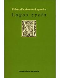 Logos życia. Filozofia hermeneutyczna w kręgu Wilhelma Diltheya