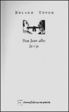 Don Juan albo Ja i ja