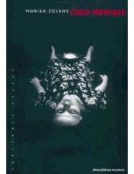 Ciało mówiące. 'Iwona, księżniczka Burgunda' Witolda Gombrowicza