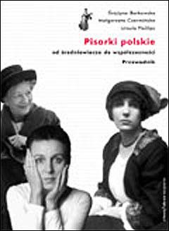 Pisarki polskie od średniowiecza do współczesności. Przewodnik