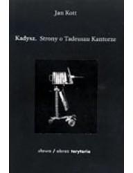 Kadysz. Strony o Tadeuszu Kantorze