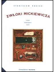 Zwłoki Mickiewicza. Próba nekrografii poety