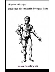Emaus oraz inne spojrzenia do wnętrza Pisma