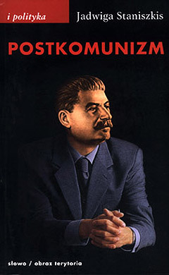 Postkomunizm. Próba opisu