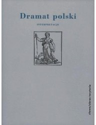 Dramat polski. Interpretacje. Część 2: Po 1918