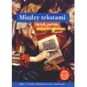 Między tekstami. Język polski. Część 1. Początki. Średniowiecze (echa współczesne)