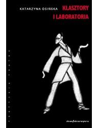 Klasztory i laboratoria. Rosyjskie studia teatralne: Stanisławski, Meyerhold, Sulerżycki, Wachtangow