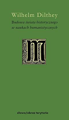 Budowa świata historycznego w naukach humanistycznych