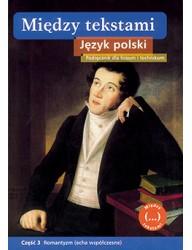 Między tekstami. Język polski. Część 3. Romantyzm (echa współczesne)