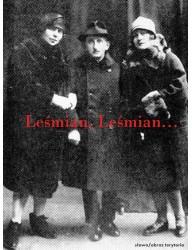 Leśmian, Leśmian. Wspomnienia o Bolesławie Leśmianie