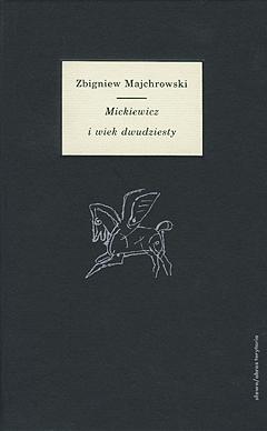 Mickiewicz i wiek dwudziesty