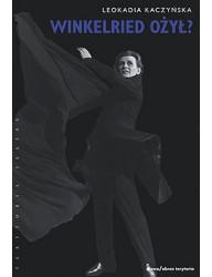 """Winkelried ożył? Teatralne odczytywanie """"Kordiana"""" Juliusza Słowackiego (1945–2000)"""