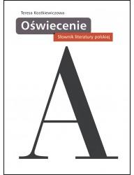 Oświecenie. Słownik literatury polskiej