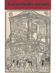 Zwierciadło świata. Średniowieczny teatr francuski