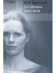 Liv Ullmann - Linie życia