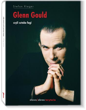 Glenn Gould czyli sztuka fugi