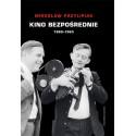 Kino bezpośrednie, t. 1: 1960-1963