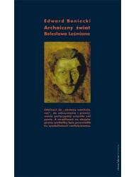 Archaiczny świat Bolesława Leśmiana. Studium historycznoliterackie