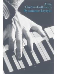 Dysonanse krytyki. O ocenie wykonania dzieła muzycznego