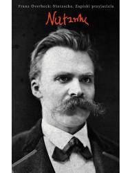 Nietzsche. Zapiski przyjaciela