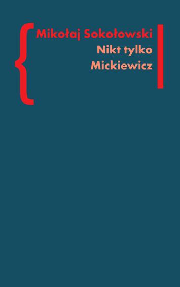 Nikt tylko Mickiewicz