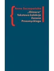 Chimera. Tekstowa kolekcja Zenona Przesmyckiego