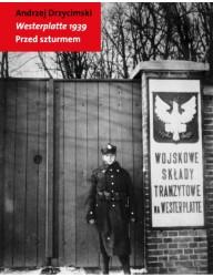 Westerplatte 1939. Przed szturmem
