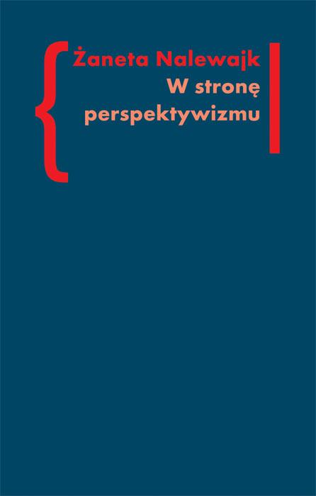 W stronę perspektywizmu. Problematyka cielesności w prozie Brunona Schulza i Witolda Gombrowicza