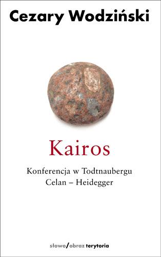 Kairos. Konferencja w Todtnaubergu. Celan - Heidegger