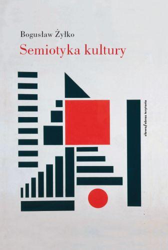 Semiotyka kultury. Szkoła tartusko-moskiewska
