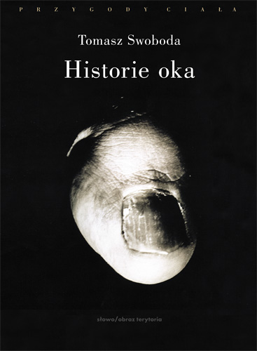 Historie oka. Bataille, Leiris, Artaud, Blanchot