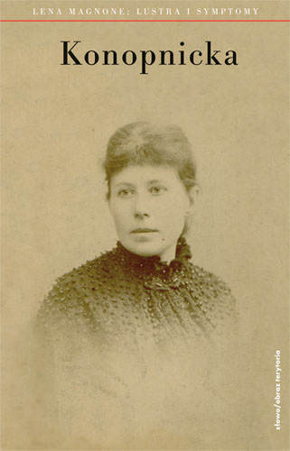 Maria Konopnicka. Lustra i symptomy