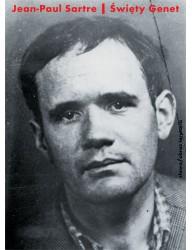 Święty Genet. Aktor i męczennik