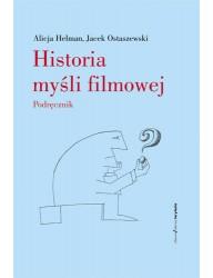 Historia myśli filmowej. Podręcznik (wyd. 2)