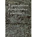 Wprowadzenie do edytorstwa i tekstologii