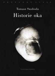 (e-book) Historie oka. Bataille, Leiris, Artaud, Blanchot