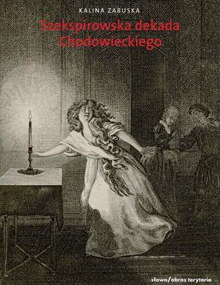 Szekspirowska dekada Chodowieckiego