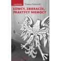 (e-book) Łowcy, zbieracze, praktycy niemocy